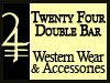 24 Double Bar Western Wear & Accessories
